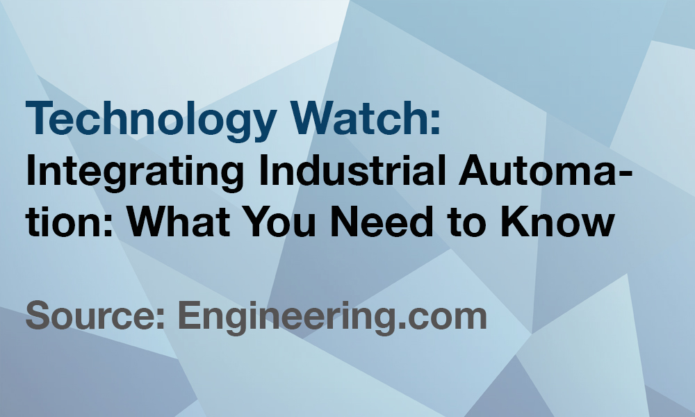 Integrating Industrial Automation: What You Need to Know | FourByThree